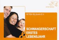 Schwangerschaft und erstes Lebensjahr (48 S.)